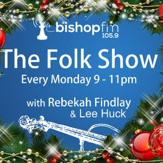 Bishop FM Folk Show 023 - Christmas Party - 22-12-2014