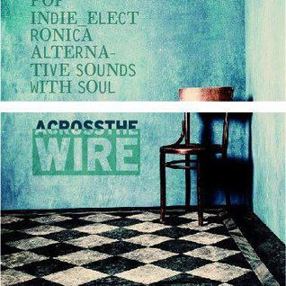 Across Jan_Feb 2015 - Selective tracks from Across The Wire@www.intresonik.net