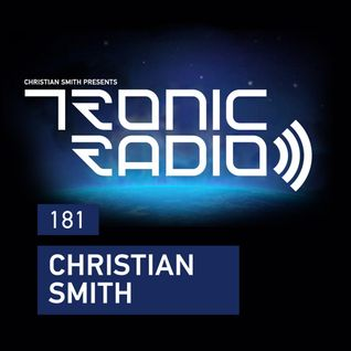 Tronic Podcast 181 with Christian Smith