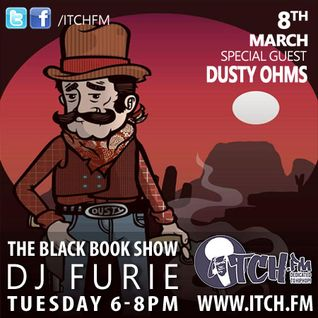 DJ Furie - The Black Book Show - 05 - Dusty Ohms