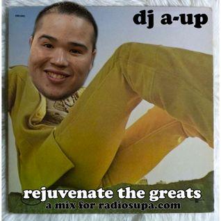 Rejuvenate the Greats