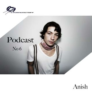 Sternenstoff _ Podcast No 6 _ anish