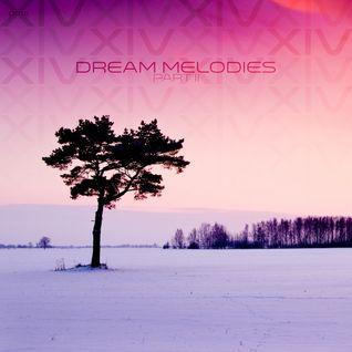 Dream Melodies volume 14 (Part 2)