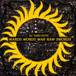 Wards Words War Raw Swords