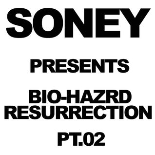 Soney - Bio-Hazrd Resurrection Pt. 02 [20120429]