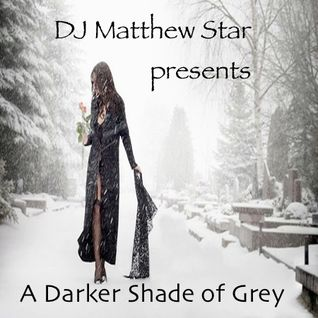 A Darker Shade Of Grey