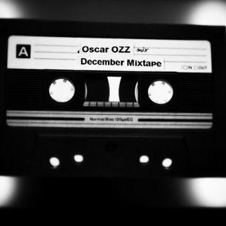 December 2014 Mixtape by Oscar OZZ