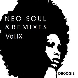 The Soul Alliance: Neo Soul + Remixes IX
