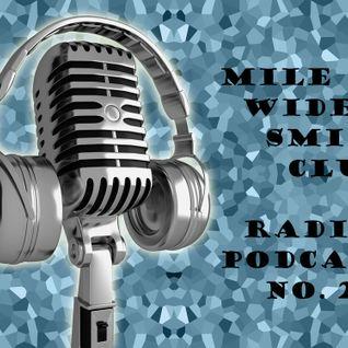 Mile wide smile club radio podcast; Dec 1st 2011