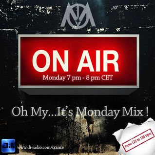 Oh My...It's Monday Mix ! Ep 11