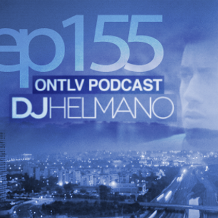 ONTLV PODCAST - Trance From Tel-Aviv - Episode 155 - Mixed By DJ Helmano
