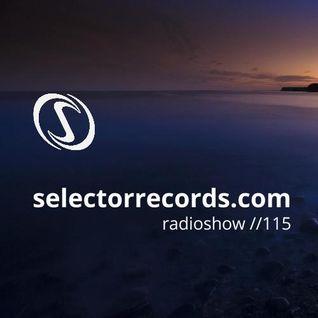 Selector Radio Show #115