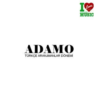 ADAMO-ARANJMANLAR DÖNEMİ -Hazırlayan Ve Sunan Fatih ÖZTÜRK