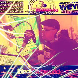TheWeymo IdealClubWorldRadio 07-11-15