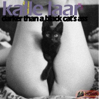MR. LAZ presents KALLE LAAR - Darker Than A Black Cats Ass [Studio Mix]
