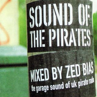 Zed Bias - Sound Of The Pirates (2000)