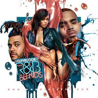 "DJTYBOOGIE PRESENTS ""R&B BLENDS"""