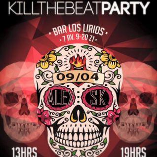 Kill The Beat present Alex Sk Mix @Los Lirios Guatemala 2016
