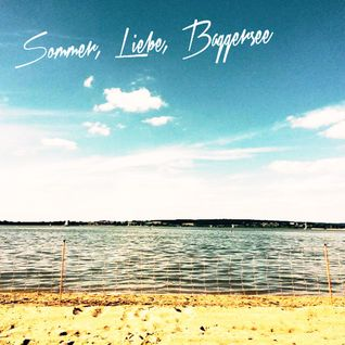 Sommer, Liebe, Baggersee *FREE DOWNLOAD*