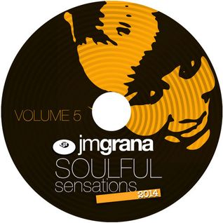 Soulful Sensations 2014 Vol.5 (01-05-2014) By JM Grana