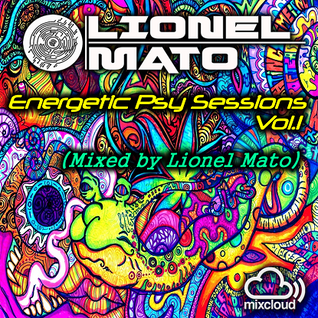 Energetic Psy Sessions Vol.1 (Mixed by Lionel Mato) Preview