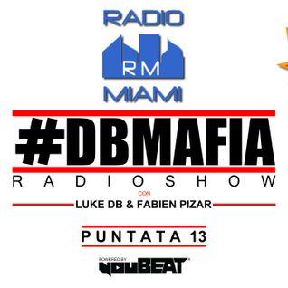 DBMAFIA RADIOSHOW #13! - 24/07/2016 Luke DB & Fabien Pizar
