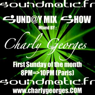 Sunday Mix Show by Charly Georges 04-10-2015