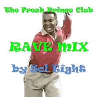 The Fresh Prince Club Rave Minimix