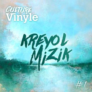 Culture Vinyle #1 - Kreyol Mizik - Mix by BassMat