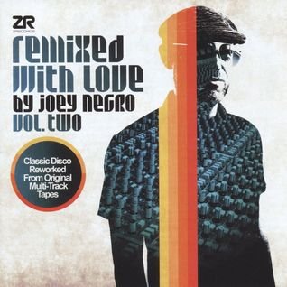 Joey Negro - Remixed with Love Vol.2 Mix March 2016