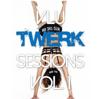 Vlu Twerk Session Vol. 1