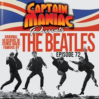 Episode 72 / Original Versions of Songs Made Famous By The Beatles