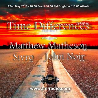 Matthew Matheson - Guest Mix - Time Differences 211 (22nd May 2016) on TM-Radio
