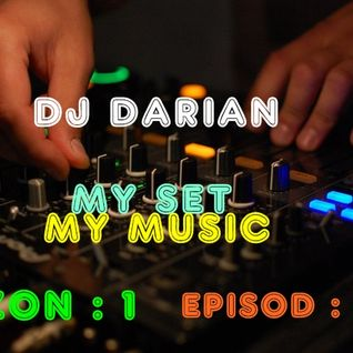 DJ DARIAN @ MySET , MyMusic #1