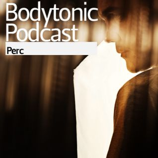 Bodytonic Podcast - Perc