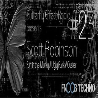 Scott Robinson (Live PA) @ Butterfly Effect #23 - Fnoob Techno Radio - 10.06.2015
