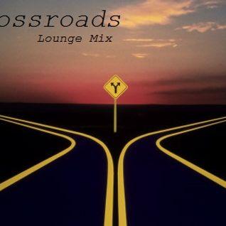 Crossroads - Lounge Mix (2013)