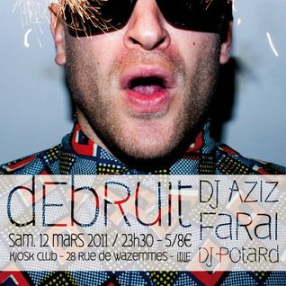 "FARAI : wesh set @ KIOSK CLUB / ""WESH!"" party, w/ Debruit & dj Aziz / march 2011"