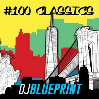 #100classics in #100minutes - with dj blueprint
