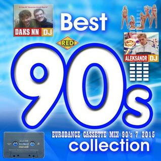 DJ Daks NN & DJ Aleksandr - EURODANCE CASSETTE MIX 90's 7 2015 (Alex Bells Version Red Machine Pro)
