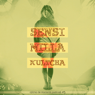 Sensimilla Kultcha (mixed by Johnny Wazagoo')