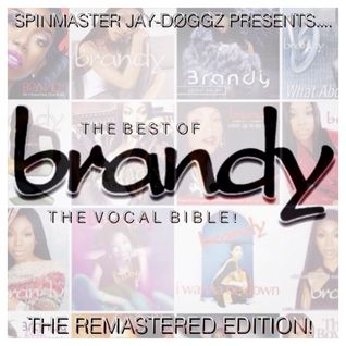 The Best of Brandy Norwood: The Vocal Bible! (The Remastered Edition)