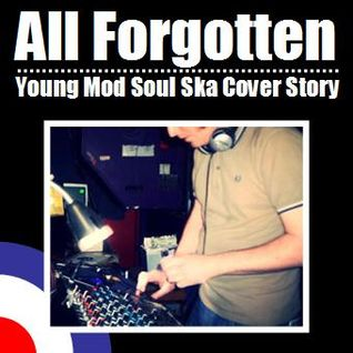 All Forgotten Young Mod Soul Ska Cover Story