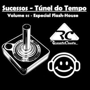 Sucessos - Túnel do Tempo Volume 05 - Especial Flash House