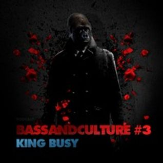 King Busy - BassAndCulture
