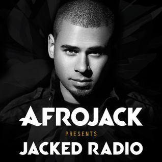 Afrojack presents JACKED Radio - Week 01 (2014)
