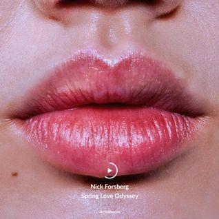 #002 Nick Forsberg - Spring Love Odyssey
