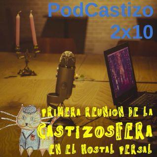 PodCastizo 2x10. 1ª Reunión de la Castizosfera en el Hostal Persal.
