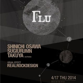 """FLU"" 17th Apr (THU) At Womb Lounge mini mix"