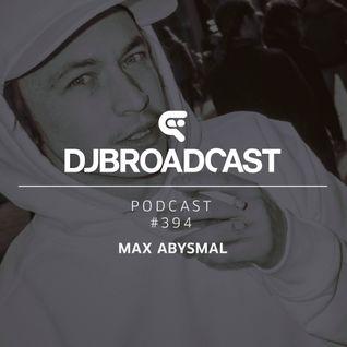 DJB Podcast #393 - Max Abysmal